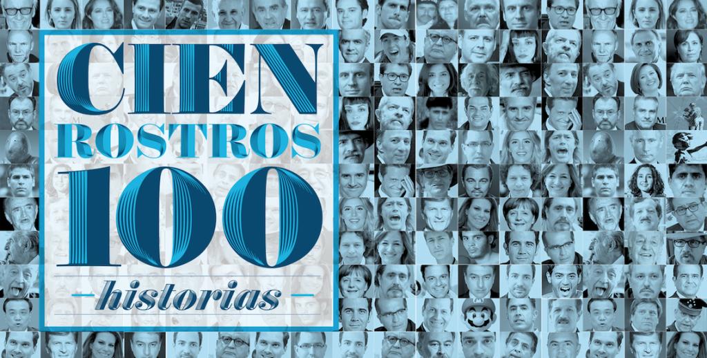 Cien rostros, 100 historias