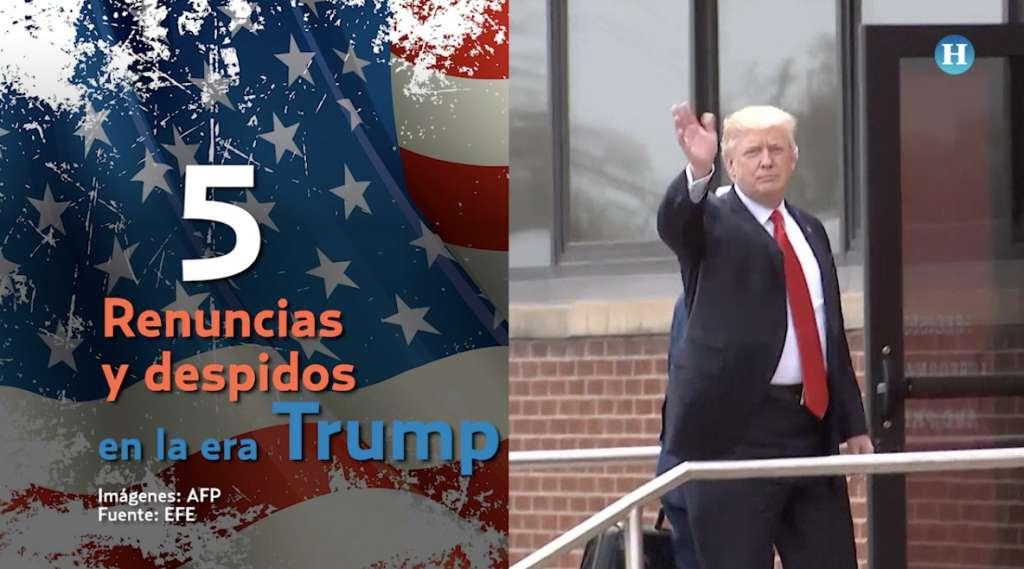 Las 5 renuncias y despidos más polémicos en la era Trump