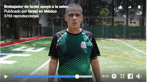 ¡Vamos México! dice Embajada de Israel a la Selección Nacional
