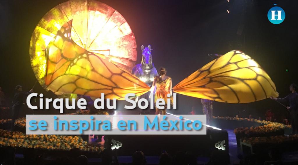Cirque du Soleil se inspira en México