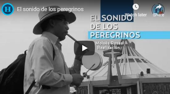 El sonido de los peregrinos guadalupanos