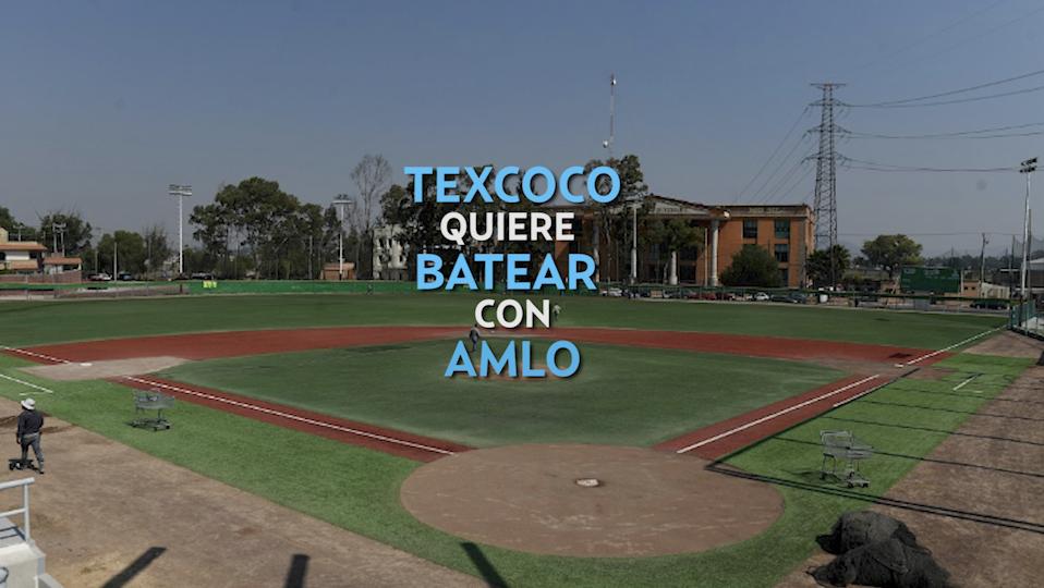 Texcoco busca la atención de AMLO con beis