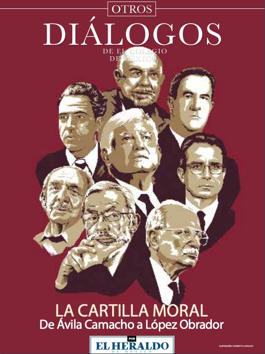 Otros diálogos de El Colegio de México: La cartilla moral de Ávila Camacho a López Obrador