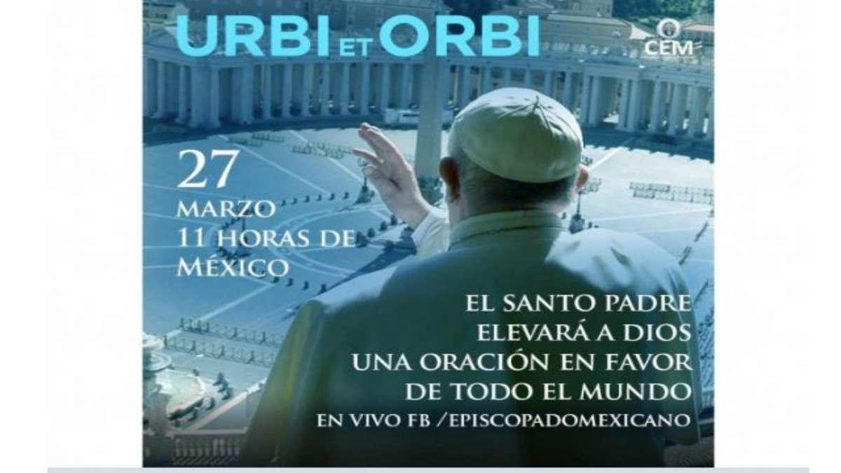 """La oración concluirá con la bendición """"Urbi et Orbi"""". Foto: Especial"""