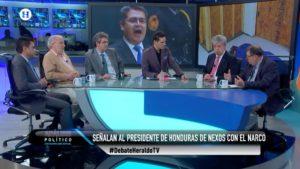 Honduras Juan Orlando Hernández narcotráfico El Heraldo TV Análisis Político Maximiliano Espejel