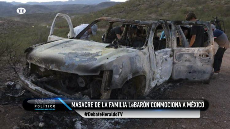 ataque familia LeBarón Sonora Chihuahua El Heraldo TV Análisis Político