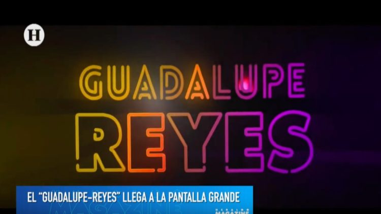 Guadalupe Reyes Película detalles