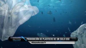 plásticos basura El Heraldo TV Análisis Político Maximiliano Espejel