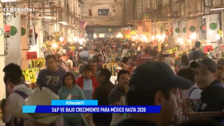 Standard & Poor's señala bajo crecimiento económico para México