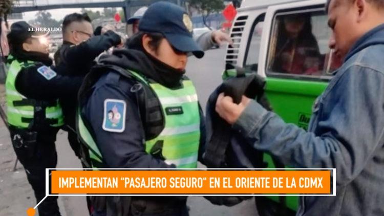 pasajero seguro Edomex seguridad policia El Heraldo TV
