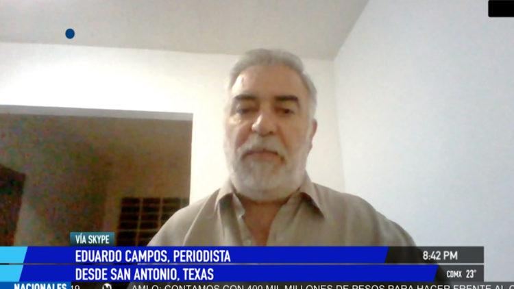Eduardo Campos periodista Estados Unidos Texas San Antonio coronavirus