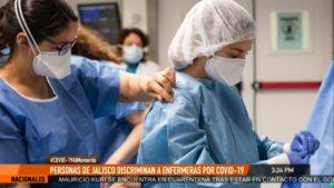 Personas_Jalisco_discriminan_enfermeras_miedo_COVID_19_Reportaje_El_Heraldo_TV